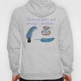 Jane Austen Quote with tea and ink Hoody