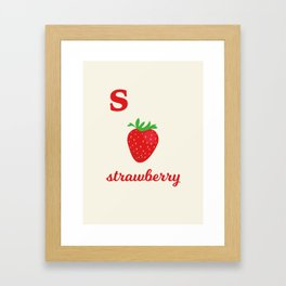 S is for strawberry Framed Art Print