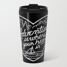Adventure is where your heart is BW Metal Travel Mug