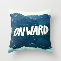 onward Throw Pillows featuring Onward by Good Sense