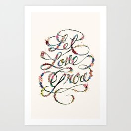 Let Love Grow Art Print