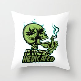 A Unique Detailed Marijuana Tee For Yourself? T-shirt For You I'm Not Stoned I'm Herbally Medicated Throw Pillow