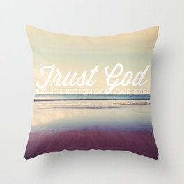 Trust God - Proverbs 3:5-6 Throw Pillow