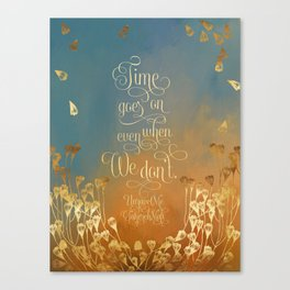 Time goes on even when we don't. Unravel Me Canvas Print