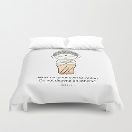 Buddha standing in a prayer with a message for all. Duvet Cover