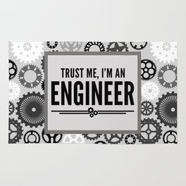 Trust Me Engineer Funny Quote Rug