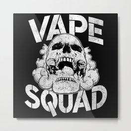 Vape Squad Metal Print