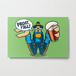 Prost, Y'all Metal Print
