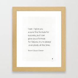 Herbert Bayard Swope quote Framed Art Print