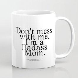 Badass Mom - by Fanitsa Petrou Coffee Mug