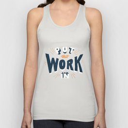 Put That Work In Unisex Tank Top