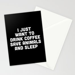 Drink Coffee Funny Quote Stationery Cards