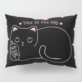 For You Pillow Sham