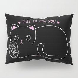 For You Pillow Sham