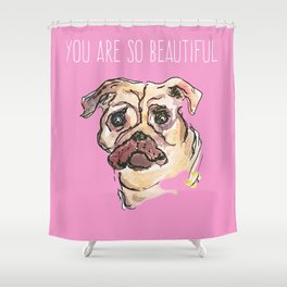 You are so Beautiful Shower Curtain