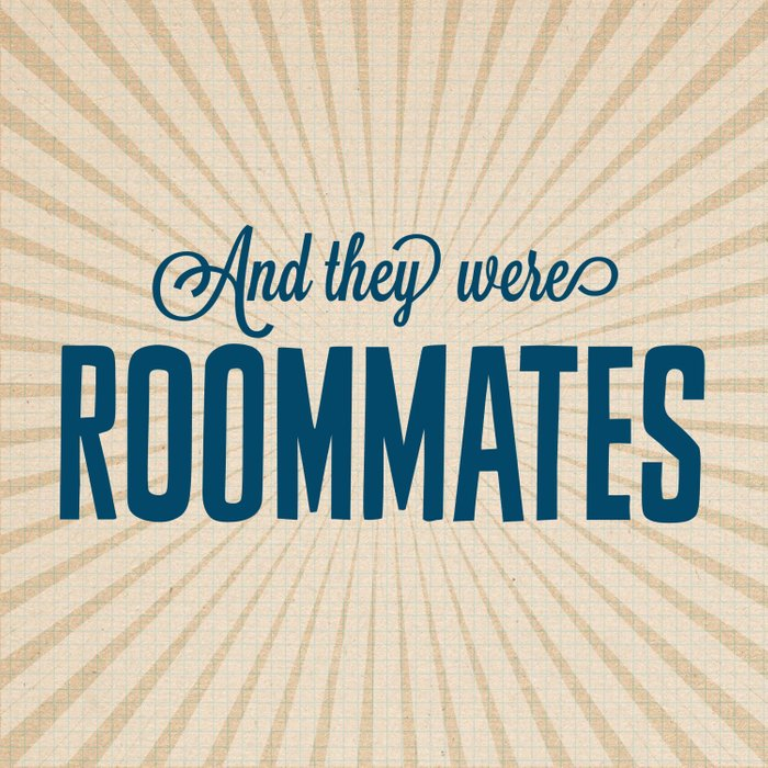 And They Were Roommates Comforters