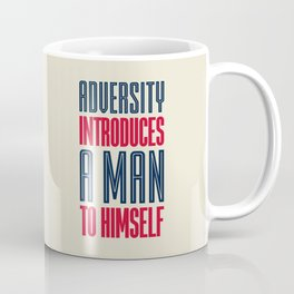 Lab No. 4 Adversity introduces a man to himself albert einstein motivational quote poster Coffee Mug