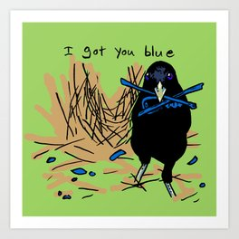 I got you blue Art Print