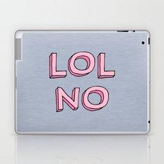 LOL NO Laptop & iPad Skin