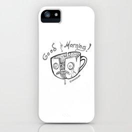 Good Morning Coffee iPhone Case