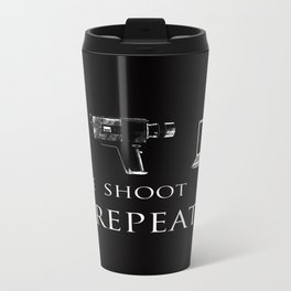 Write Shoot Edit Repeat Travel Mug