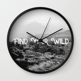 FIND YOUR WILD II Wall Clock