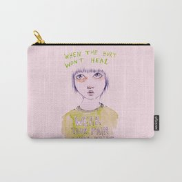 When the hurt wont heal Carry-All Pouch