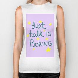 Diet Talk is Boring Biker Tank