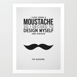 Digital Moustache. Art Print