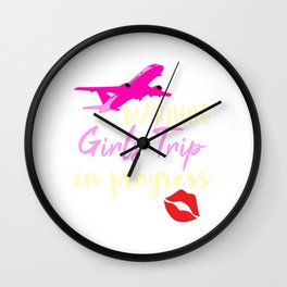 """""""Warning Girls Trip"""" exclusively made for all girls party and trips! Show them who run the world! Wall Clock"""