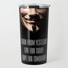 Anonymous Quote Travel Mug