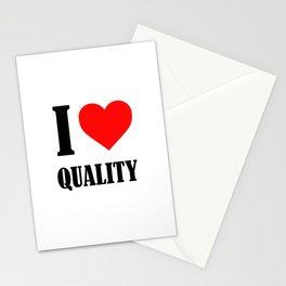 I Love Quality Stationery Cards