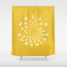 Hello Sunshine #minimal #typography #summervibes Shower Curtain