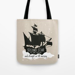 Second star to the right and straight on till morning - Peter Pan Inspired Art Print  Tote Bag