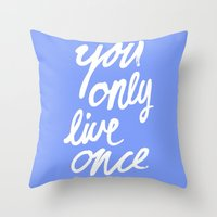 yolo Throw Pillows featuring YOLO by Pink Berry Patterns