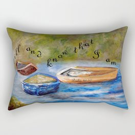 Be Still and Know that I am God Rectangular Pillow