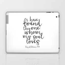 Song Of Solomon,Bible Verse,Scripture Art,I Have Found The One Whom My Soul Loves,Typography Art Laptop & iPad Skin