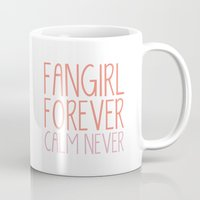 fangirl Mugs featuring Fangirl Forever, Calm Never! by bookwormboutique