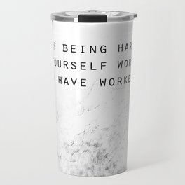 Being Hard On Yourself Travel Mug