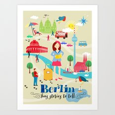 Berlin has stories to tell Art Print