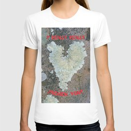 I Really Really Lichen You T-shirt