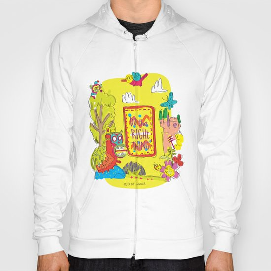 Do the Right Thing! Hoody