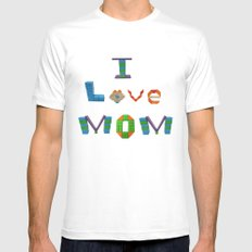 I Love Mom Mens Fitted Tee MEDIUM White