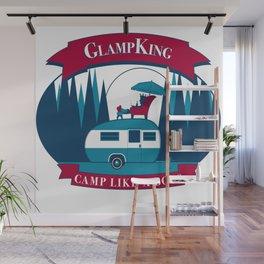 Glamping Like A Badass Wall Mural