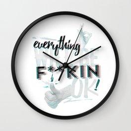 everything will be F**kin OK! Wall Clock