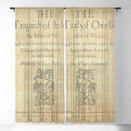 Shakespeare. Othello, 1622. Sheer Curtain