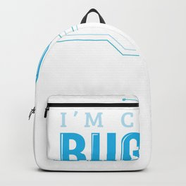 I'm Coding Bug Off Computer Programming Backpack