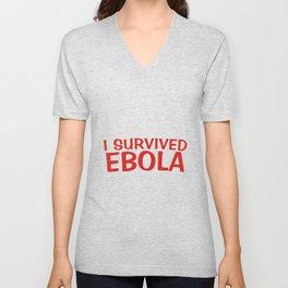 I Survived Ebola Unisex V-Neck