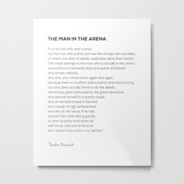 The Man In The Arena Theodore Roosevelt Quote Metal Print