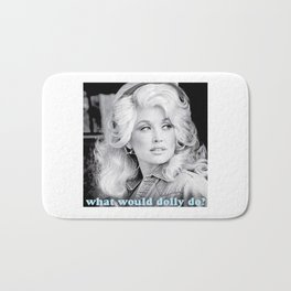 what would dolly do? Bath Mat